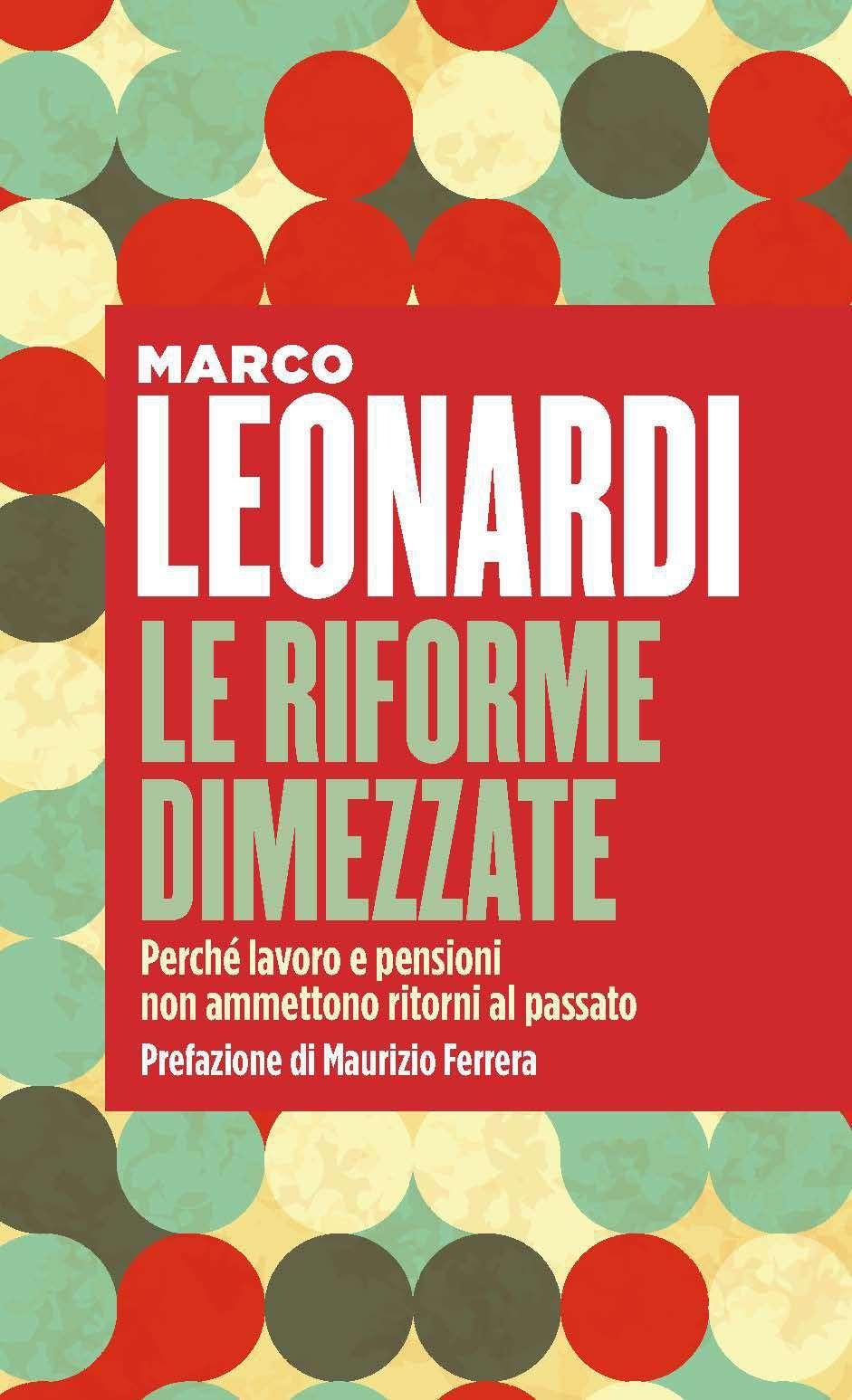 Le riforme dimezzate libro di Marco Leonardi