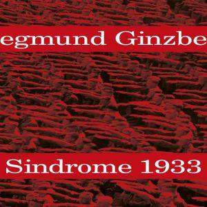 Ginzberg, Sindrome 1933: guardare alla storia per difendere la democrazia