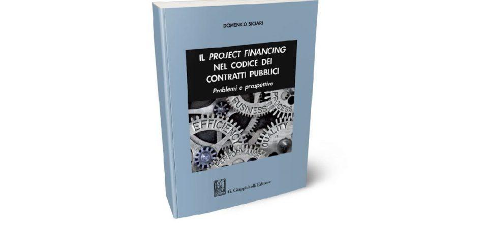 """Siclari: """"Il project financing nel codice dei contratti pubblici"""""""