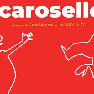 Carosello, la storia della pubblicità alla Fondazione Magnani Rocca