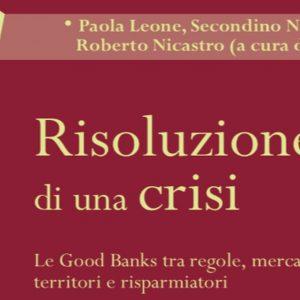 Banche tra salvataggi e crisi: un libro di Nicastro