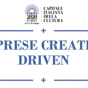 Parma Capitale Cultura 2020: bando per le imprese creative