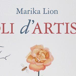 Novità: Voli d'artista. Vite (e opere) da collezione è l'ultimo libro di Marika Lion