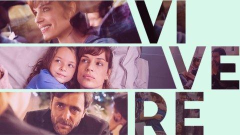 """Il Cinema su FIRST Arte: """"Vivere"""" di Francesca Archibugi"""