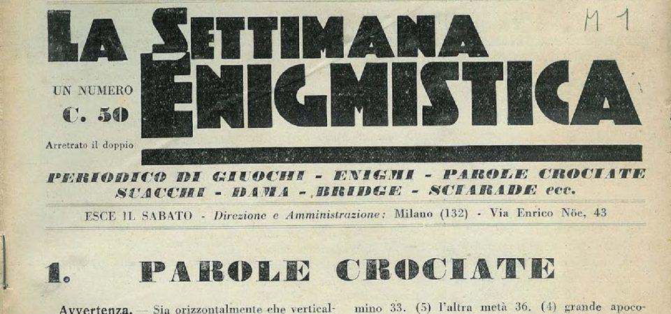 ACCADDE OGGI – Settimana Enigmistica, 88 anni fa le prime parole crociate