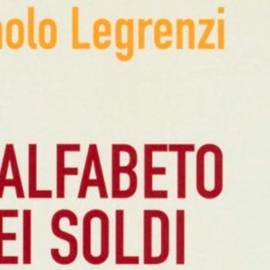 """Libri: """"L'alfabeto dei Soldi"""" di Paolo Legrenzi"""