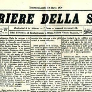 ACCADDE OGGI – 5 marzo 1876, nasce il Corriere della Sera