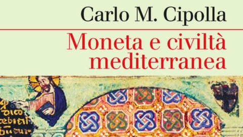 """Visco presenta """"Moneta e civiltà mediterranea"""" di Cipolla in nuova edizione"""