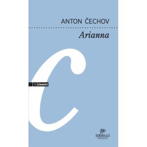 Intrecci Edizioni lancia nuova collana di classici: prima uscita Anton Cechov