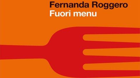 Fuori menù, gli imprenditori che hanno rivoluzionato il gusto made in Italy