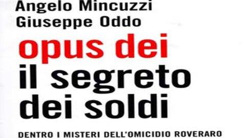 Opus Dei, esce oggi il libro-inchiesta di Oddo e Mincuzzi sull'omicidio Roveraro