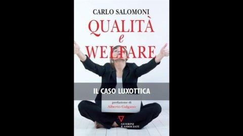 Qualità&Welfare, il caso Luxottica: oggi convegno e presentazione volume