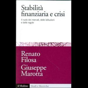 Filosa e  Marotta  illustrano le leve per la stabilità: mercati, istituzioni e regole