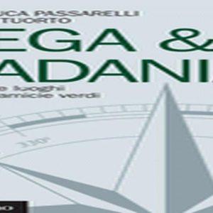 """""""Lega&Padania"""": in libreria la storia del decadente movimento leghista, edito dal Mulino"""
