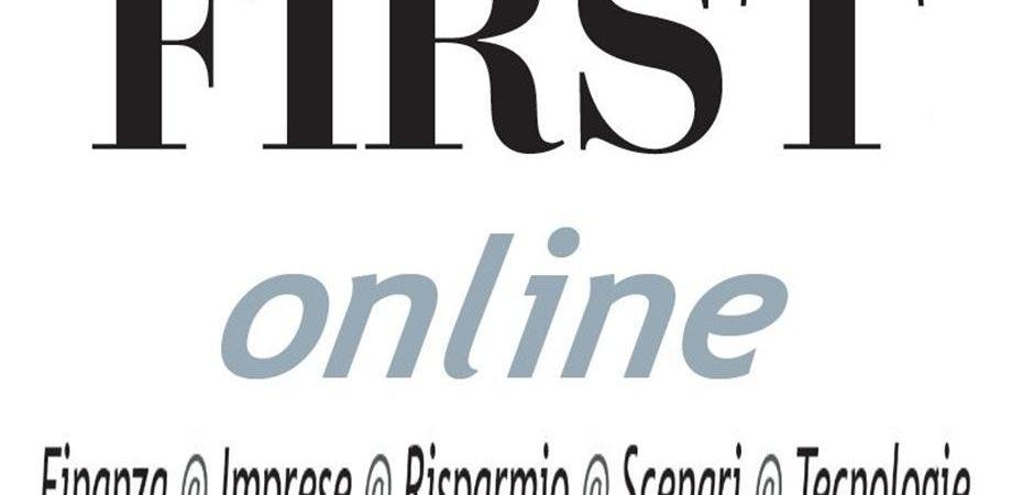 FIRSTonline, la vetrina della settimana: i link degli interventi principali dal 21 al 27 febbraio