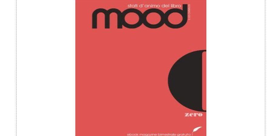 Nasce Mood, bimestrale online di goWare che esplora gli stati d'animo dell'editoria digitale