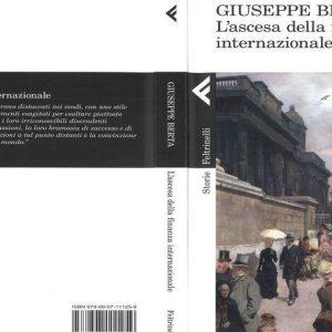 """Un nuovo saggio di Giuseppe Berta: """"L'ascesa della finanza internazionale"""""""
