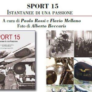 Moto d'epoca: SPORT 15, inedita collezione d'immagini della Moto Guzzi