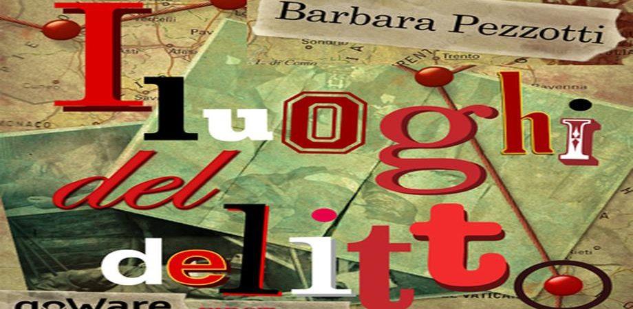 Nuovo ebook FIRSTonline-goWare: Barbara Pezzotti traccia un'appassionante mappa dei gialli italiani