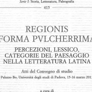 L'editore Olschki presenta un raffinato e originale libro sul paesaggio nella letteratura latina