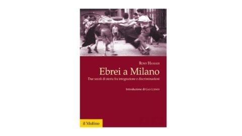 """Rony Hamaui, il Mulino: """" Ebrei a Milano"""" e la nascita della Bpm"""